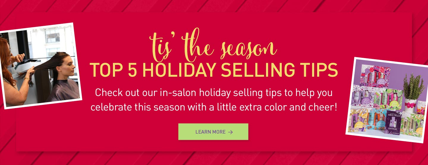 Read in-salon holiday selling tips